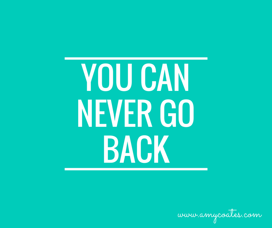 you-can-never-go-back